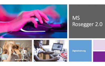 Schule 2.0 – Digitale Endgeräte für die SchülerInnen der MS Rosegger